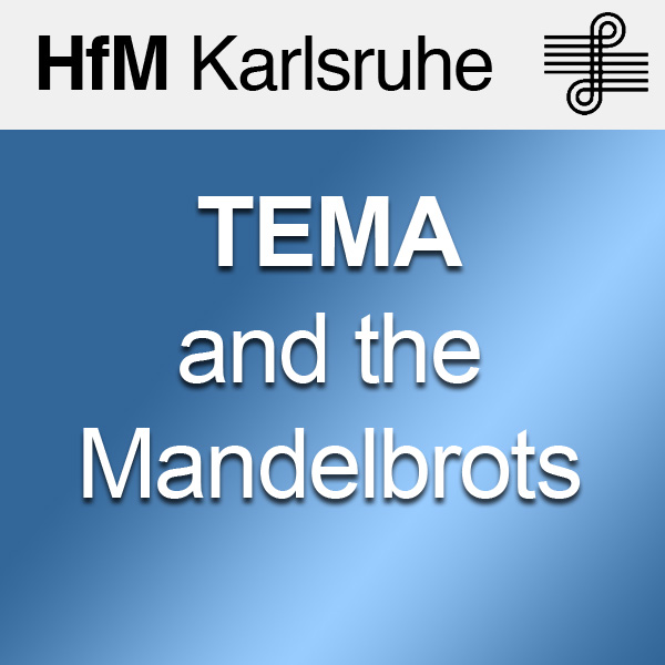 TEMA and the Mandelbrots - SD