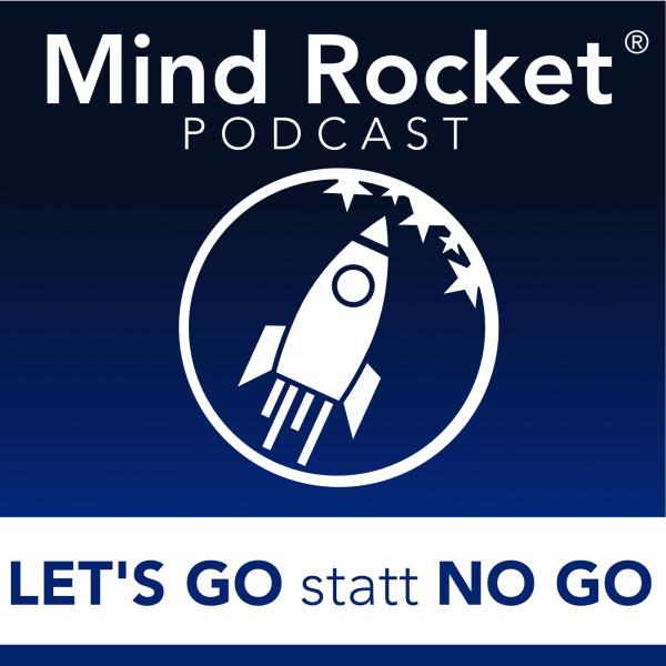 Mind Rocket - Dein Podcast für persönliches Wachstum und eine gute Woche