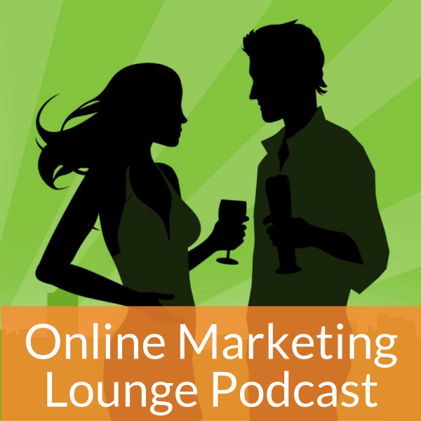 Online Marketing Lounge Podcast