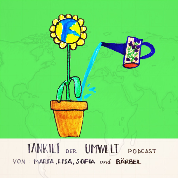 Tankili - Der Umweltpodcast