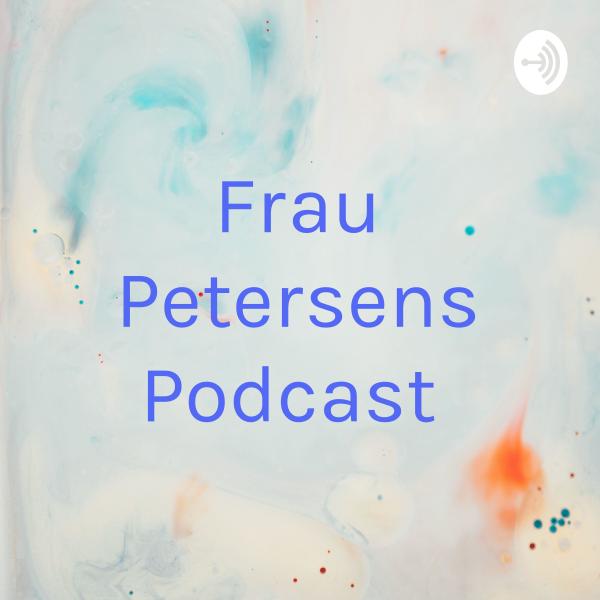 Frau Petersens Podcast