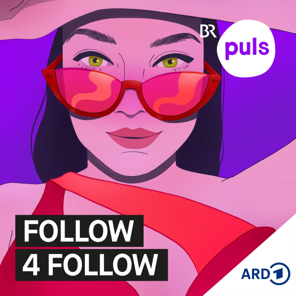 follow4follow - der Influencer:innen-Podcast von PULS