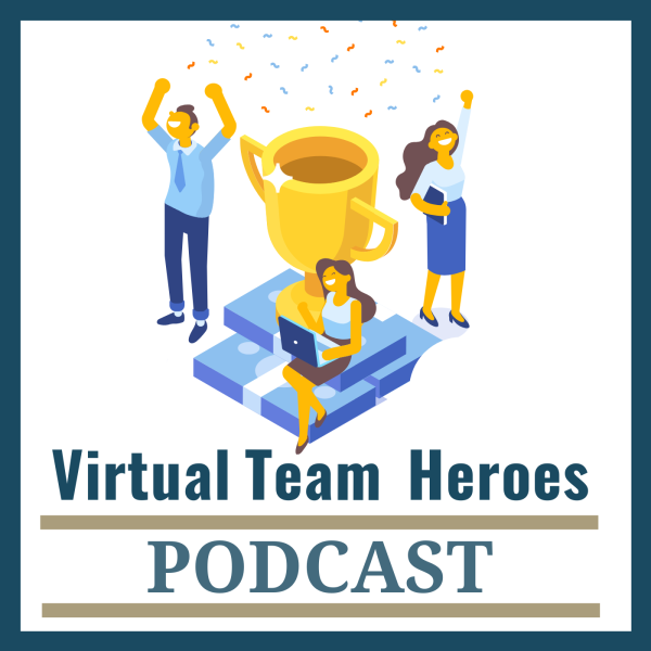 Virtual Team Heroes Podcast