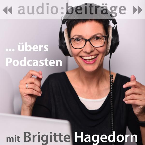 Der Podcast übers Podcasten – für Podcaster*innen und die, die es werden wollen