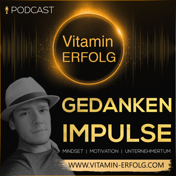 "Vitaminerfolg ""Gedankenimpulse"" Podcast"