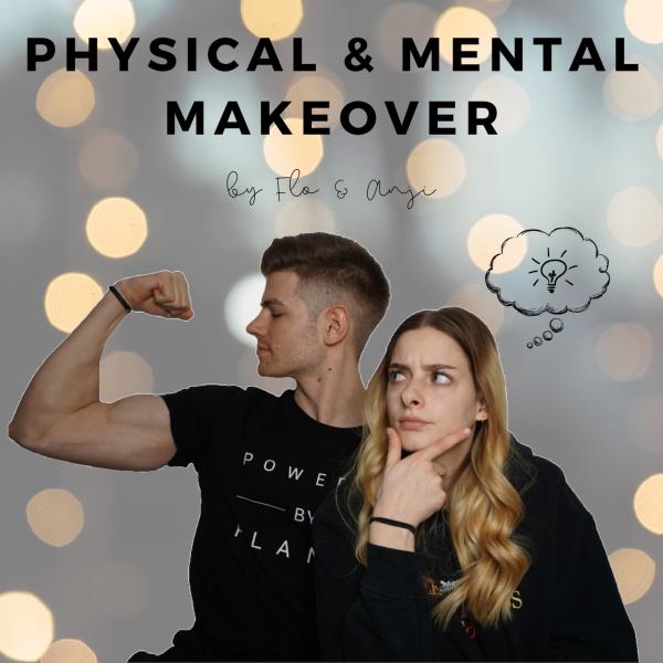 Physical & Mental Makeover