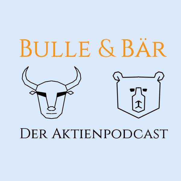 Bulle & Bär - Der Aktienpodcast
