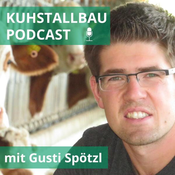 Kuhstallbau - Podcast | Idealer Stall für deine Kühe | Stallbau | Umbau
