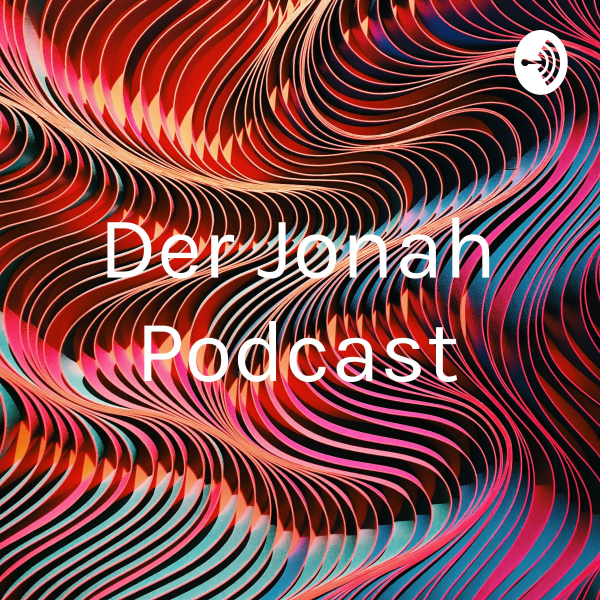 Der Jonah Podcast