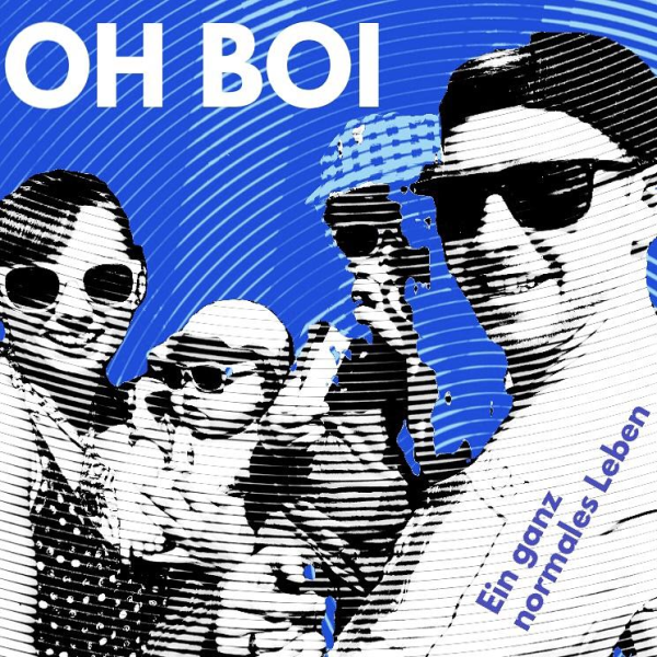 Oh Boi - Ein ganz normales Leben