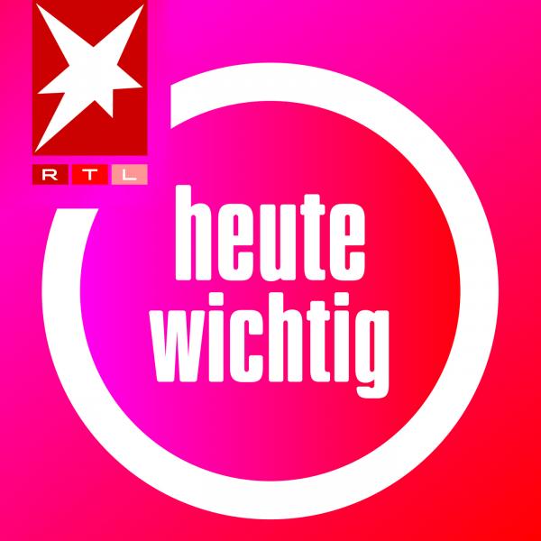 heute wichtig - Der Morgen-Podcast des STERN in Kooperation mit RTL / ntv