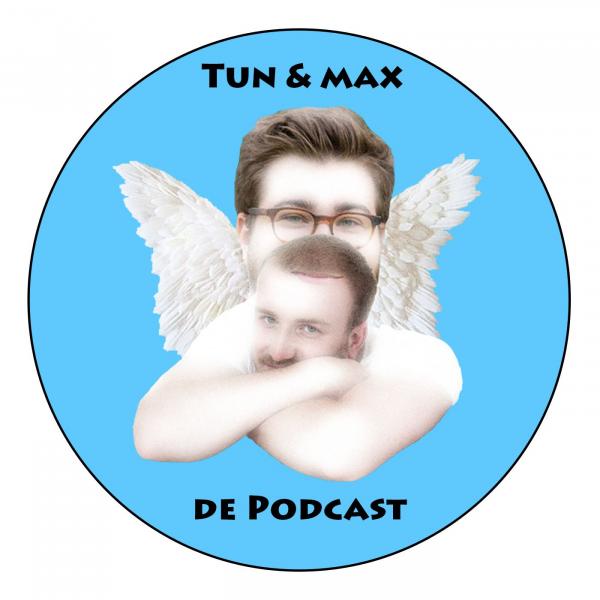 Tun a Max - De Podcast