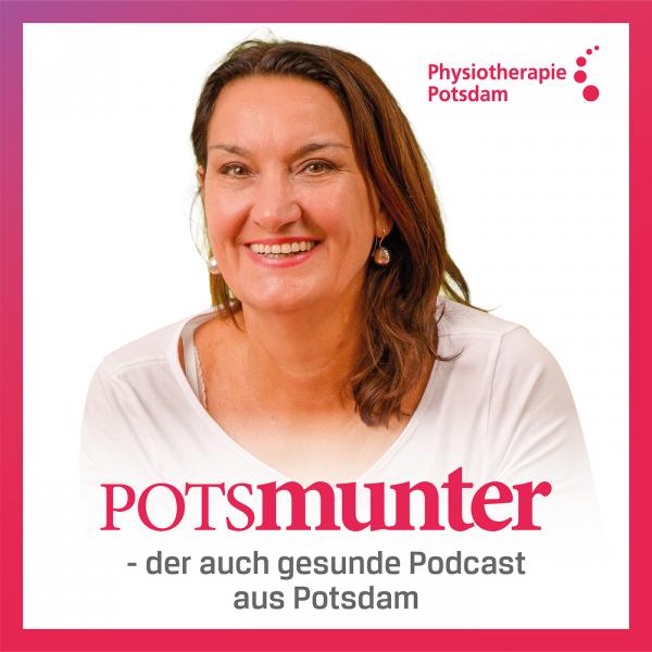 Potsmunter - der auch gesunde Podcast aus Potsdam