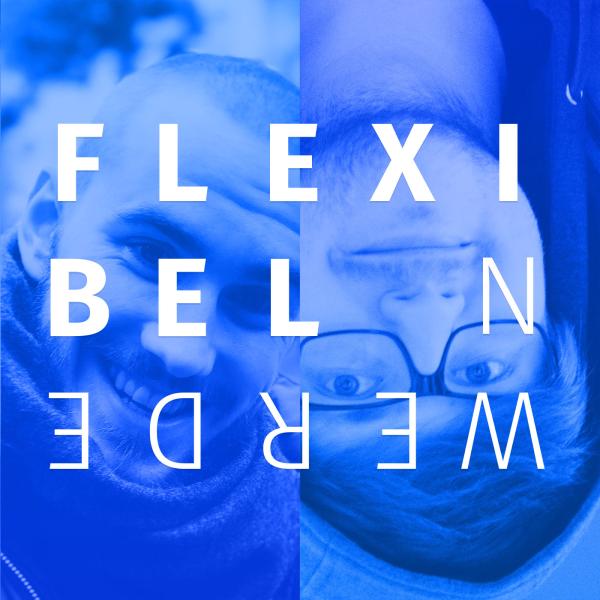 Flexibel werden