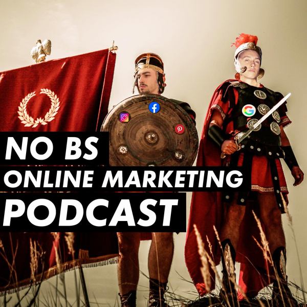 NO BS Online Marketing Podcast