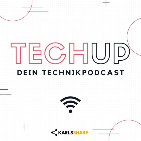 TechUp - Dein Technikpodcast