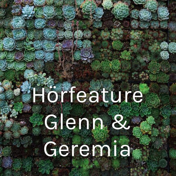 Hörfeature Glenn & Geremia