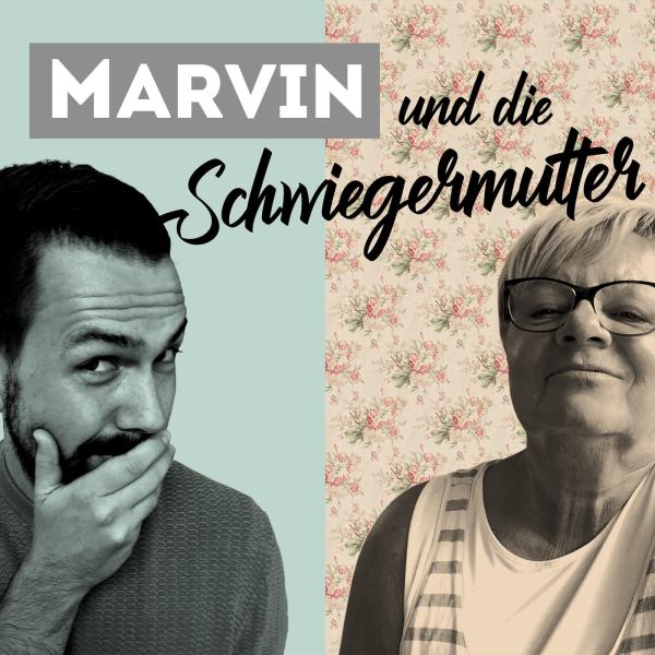 Marvin und die Schwiegermutter