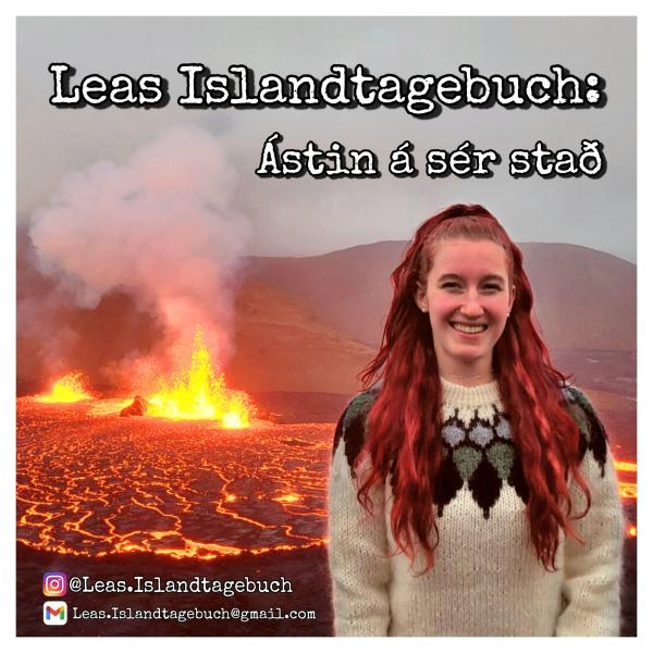 Leas Islandtagebuch: Ástin á sér stað