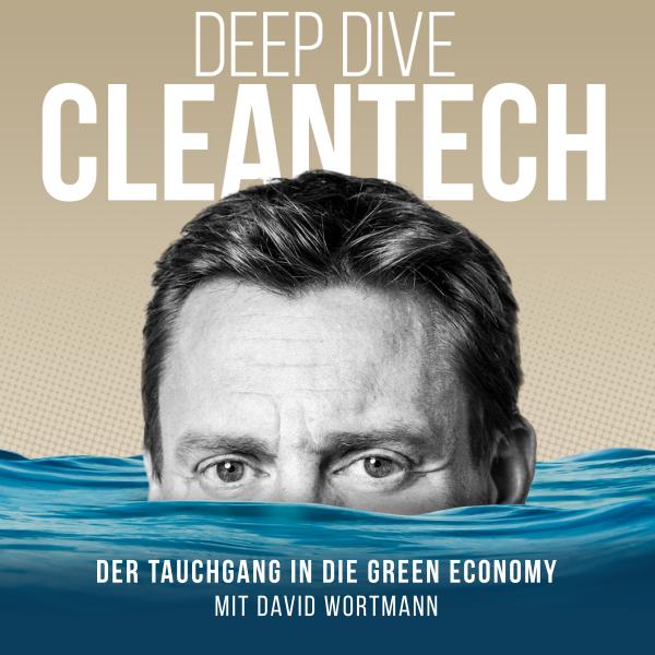 Deep Dive CleanTech // by digital kompakt