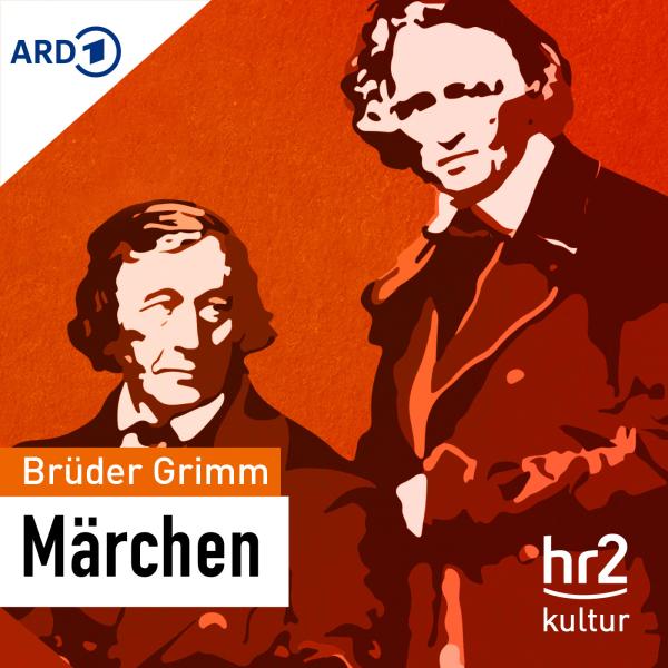 hr2 Die Märchen der Brüder Grimm