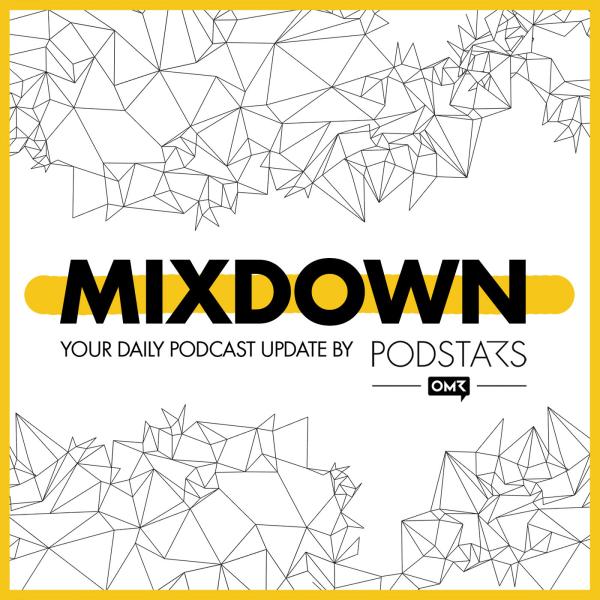 MIXDOWN – Daily Podcast News