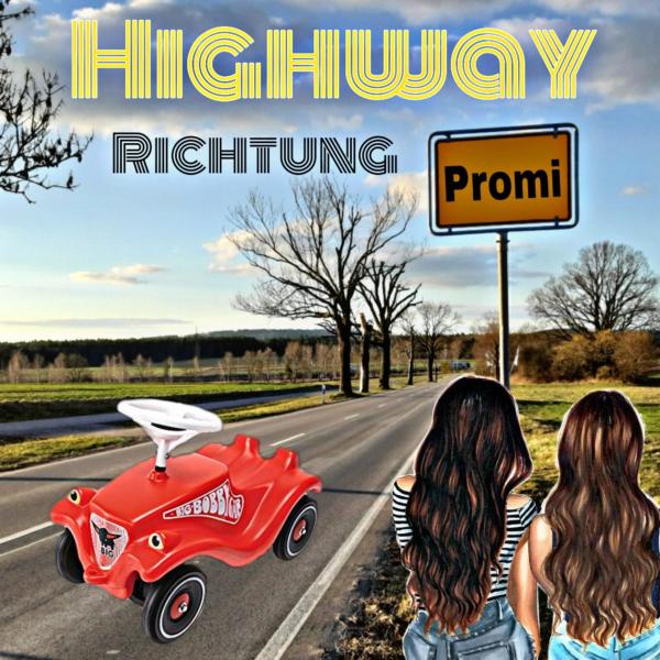 Highway Richtung Promi
