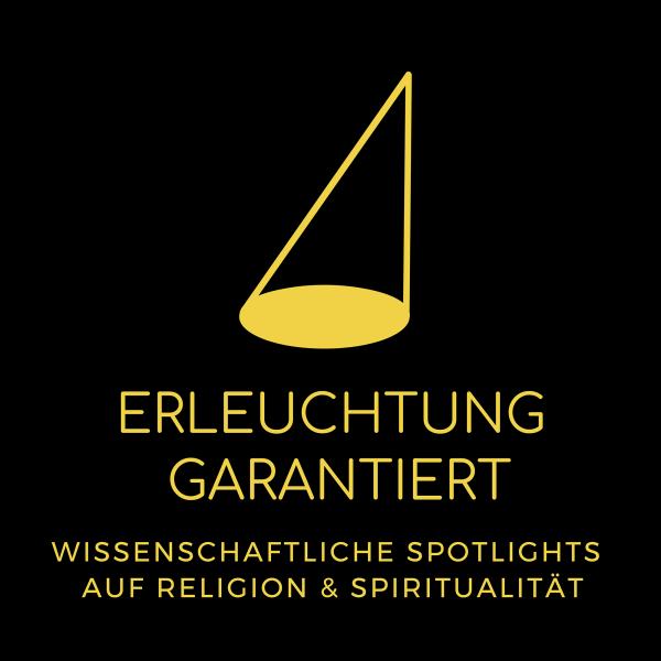Erleuchtung garantiert - Wissenschaftliche Spotlights auf Religion und Spiritualität