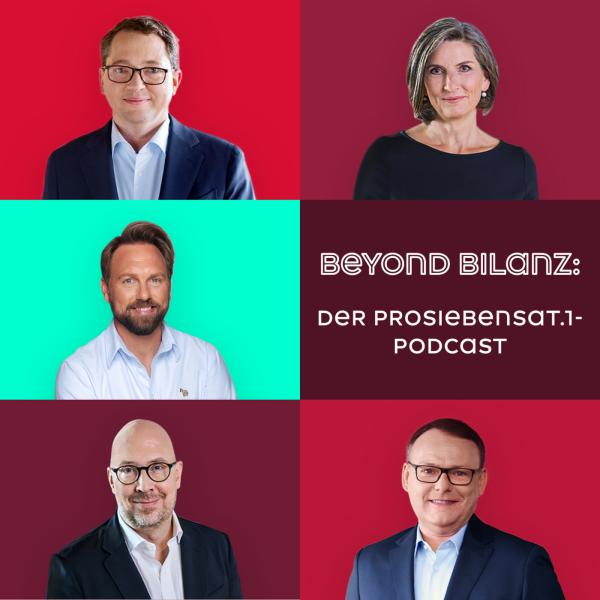 Beyond Bilanz: Der ProSiebenSat.1-Podcast