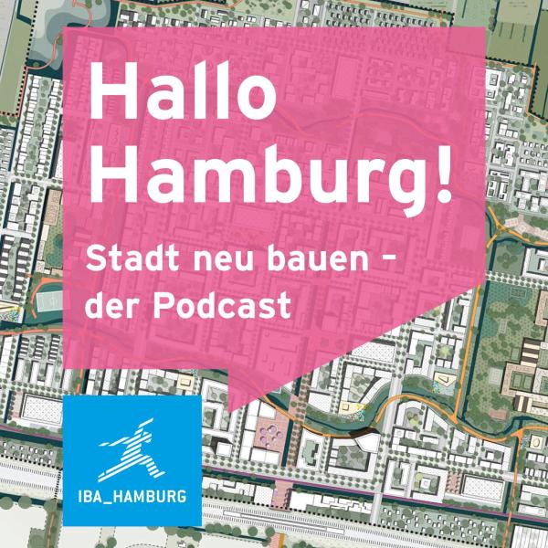 Hallo Hamburg! Stadt neu bauen - der Podcast
