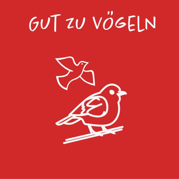 Gut zu Vögeln