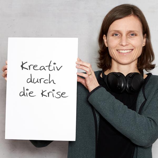 Kreativ durch die Krise
