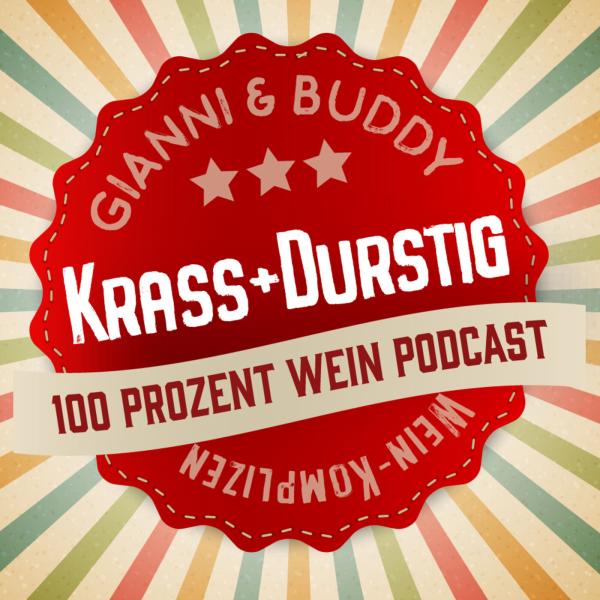KRASS+DURSTIG -  100 Prozent Wein Podcast