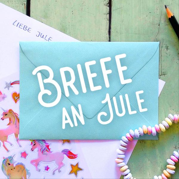 Briefe an Jule