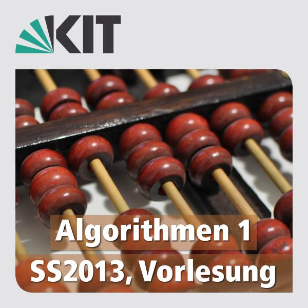 Algorithmen 1, SS2013, Vorlesung