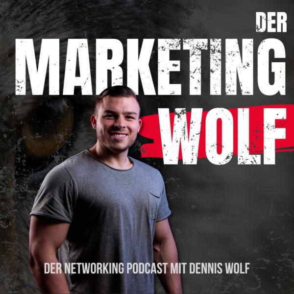 Der Marketing Wolf | Der Networking Podcast mit Dennis Wolf
