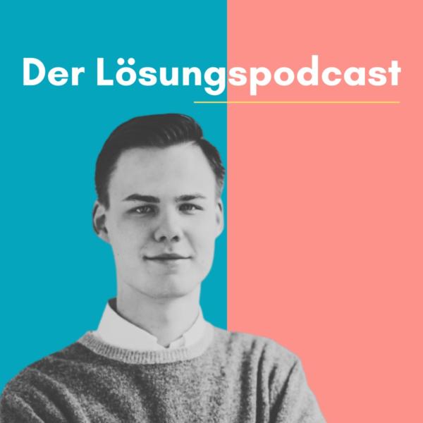 Der Lösungspodcast
