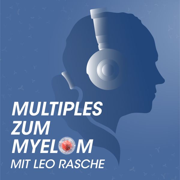 Multiples zum Myelom mit Leo Rasche
