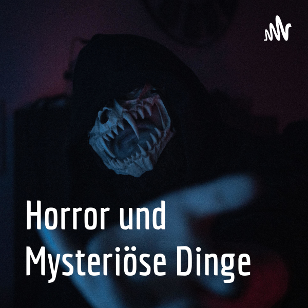 Horror und Mysteriöse Dinge