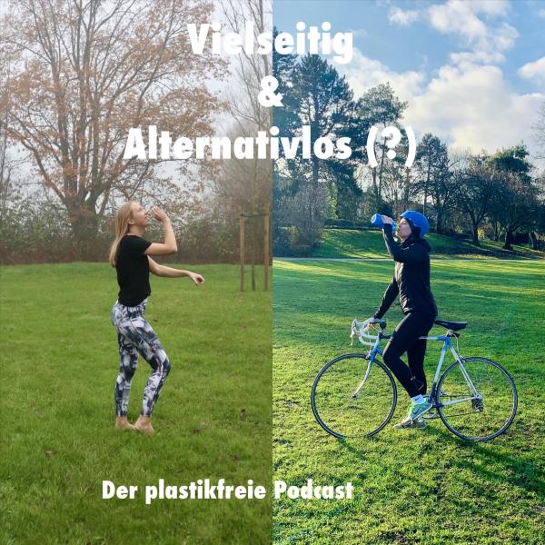 Vielseitig & Alternativlos