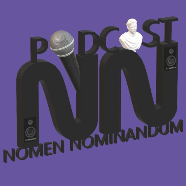 Nomen Nominandum - Podcast