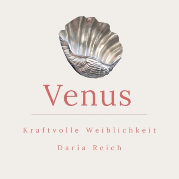 Venus- kraftvolle Weiblichkeit