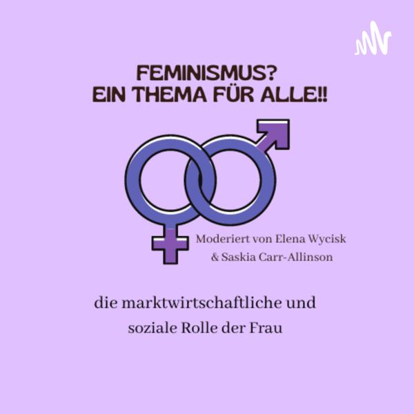 Feminismus? Ein Thema für alle!!