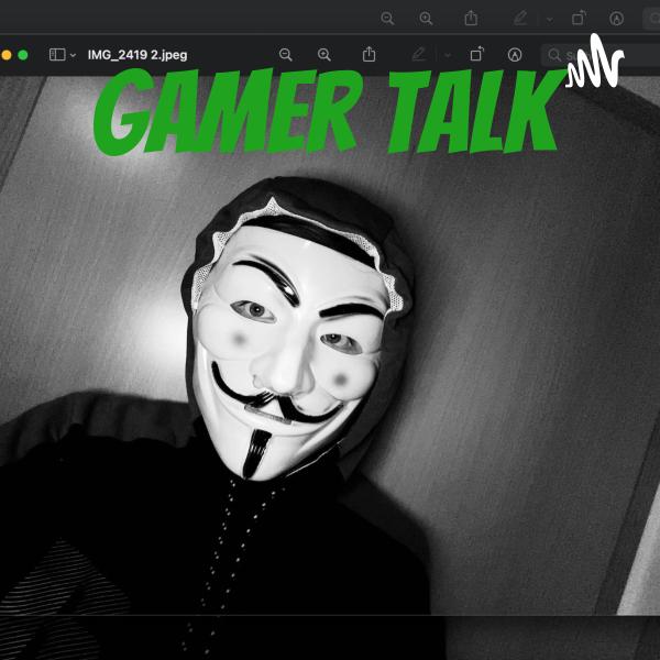 Gamer Talk