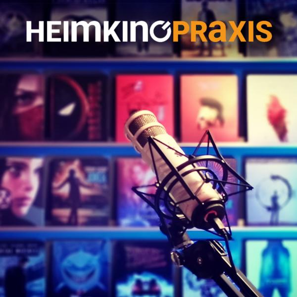 Heimkino Praxis Podcast