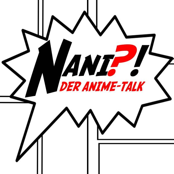 NANI?!  Der Anime-Talk