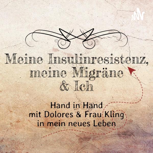 Meine Insulinresistenz, Meine Migräne & Ich