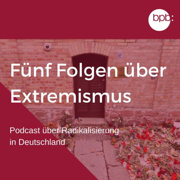 Fünf Folgen über Extremismus