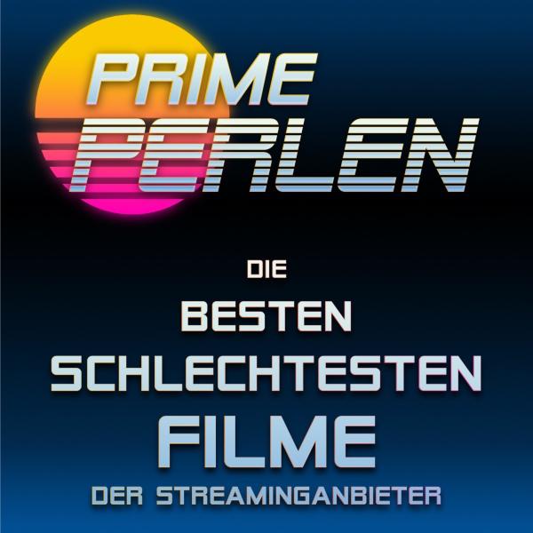 Prime Perlen — die besten Trashfilme der Streaminganbieter