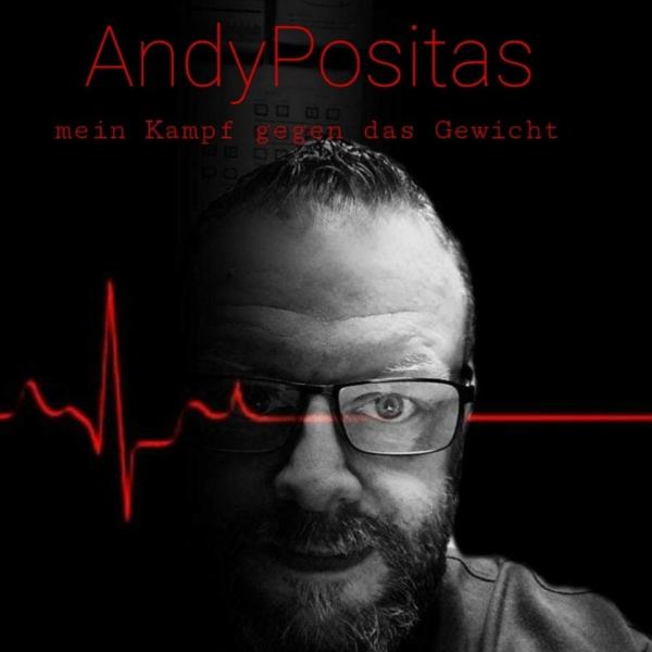 Andypositas - Mein Kampf gegen das Gewicht
